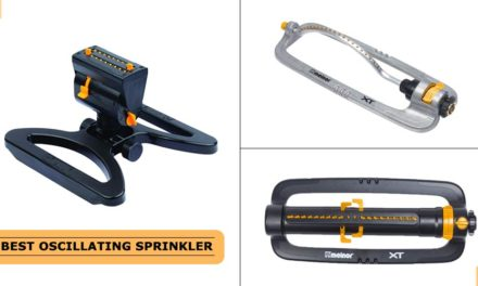 Best Oscillating Sprinkler that Work With The Water Pressure [List]